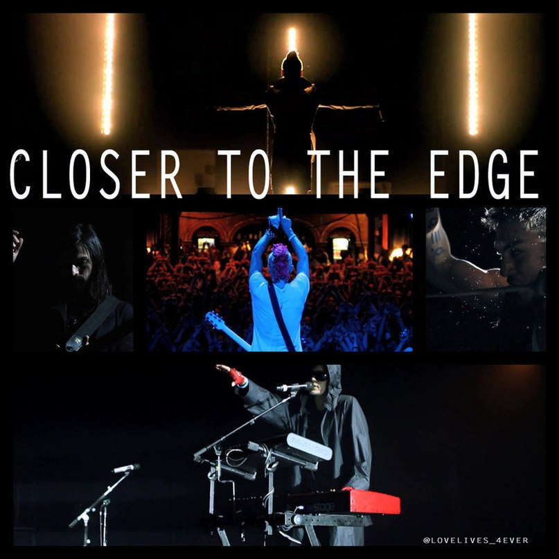 Closer to the edge 30 Seconds to Mars