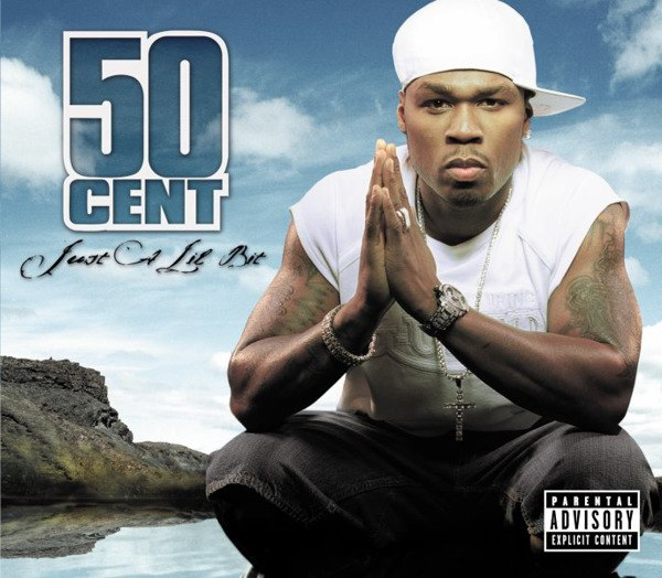 Just a Lil Bit 50 Cent