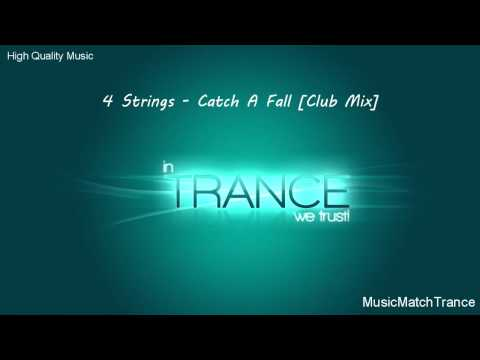 4 Strings - Catch A Fall [Club Mix]