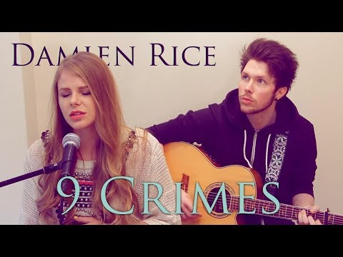 Damien Rice Ft Lisa Hannigan - 9 Crimes - Natalie Lungley Cover - Live HD Session (Unsigned Artists)