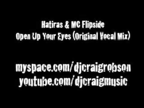 Hatiras & MC Flipside - Open Up Your Eyes (Original Vocal Mix)