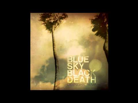 "Blue Sky Black Death - ""Ghosts Among Men"" [Official Audio]"