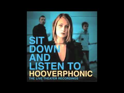 Hooverphonic - Eden (Sit Down And Listen To...)