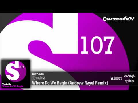 Tenishia - Where Do We Begin (Andrew Rayel Remix)