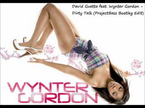 David Guetta feat. Wynter Gordon - Dirty Talk (ProjectBass Bootleg Edit)