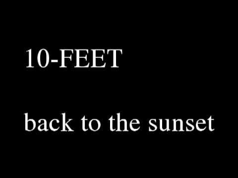 10-FEET - back to the sunset