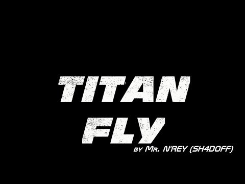 Titanfall - I Believe I Can Fly (TITAN FLY)