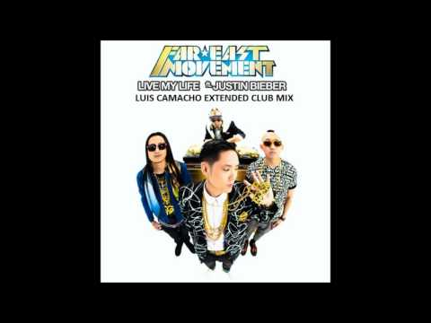 Far East Movement Ft. Justin Bieber - Live My Life (Luis Camacho Extended Mix) HD