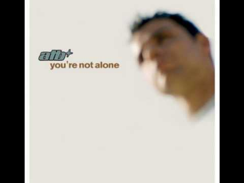 ATB - You're Not Alone [Airplay Mix]