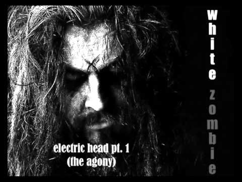 White Zombie - Electric Head Pt. 1 (The Agony) (with lyrics) - HD