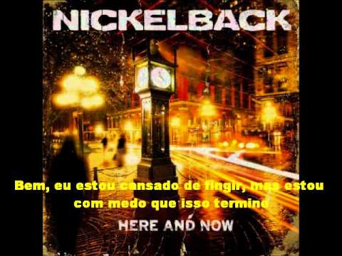 Nickelback - Don't Ever Let It End (Legendado Pt-br)