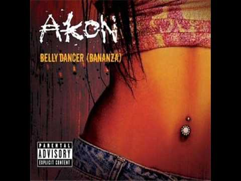 akon- Belly dancer - with lyrics