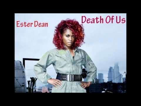 Ester Dean - Death Of Us - (Rihanna DEMO)