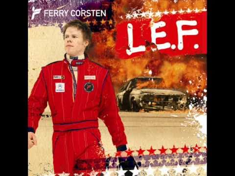 Ferry Corsten - Watch Out (L.E.F. Album)