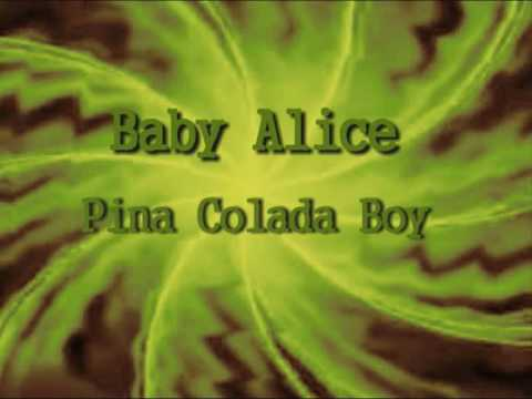 Baby Alice - Pina Colada Boy (silverroom remix)