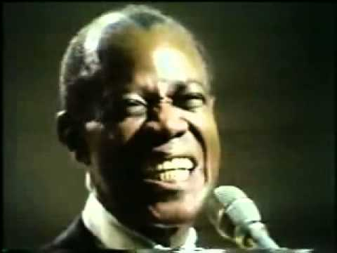 What a wonderful world - LOUIS ARMSTRONG.