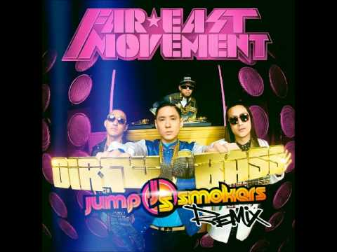 Fast East Movement (feat Tyga) - Dirty Bass (Jump Smokers Remix)