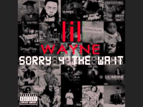 Lil Wayne - My Last (Remix) Sorry 4 the Wait Mixtape