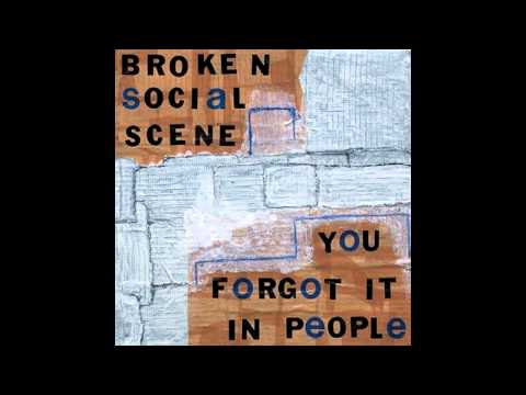 Broken Social Scene - You Forgot It in People (Full Album)