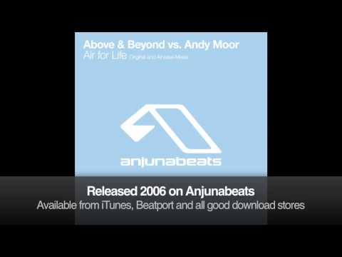 Above & Beyond vs. Andy Moor - Air for life