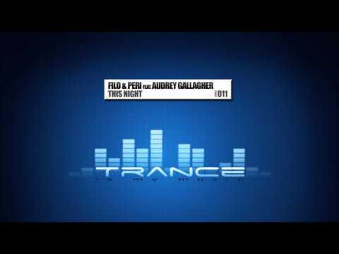 Filo & Peri feat. Audrey Gallagher - This Night (Dash Berlin remix) HD