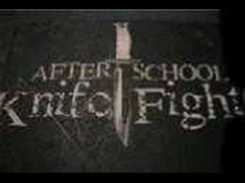 After School Knife Fight - My Shattered Glass Heart