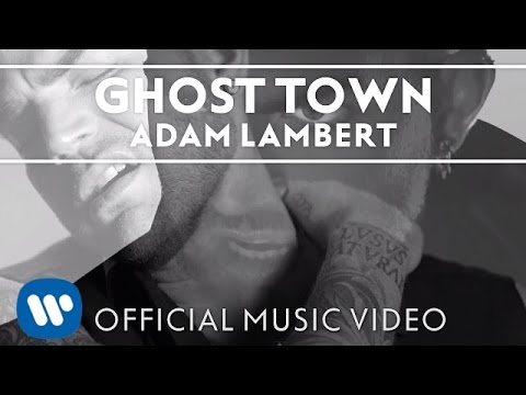 "Adam Lambert - ""Ghost Town"" [Official Music Video]"