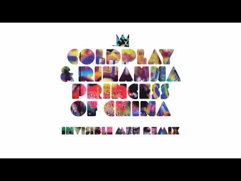 Coldplay & Rihanna - Princess of China (Invisible Men Remix)