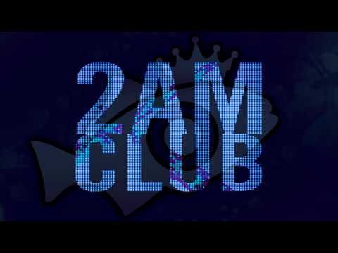2AM Club - Mary (ft.