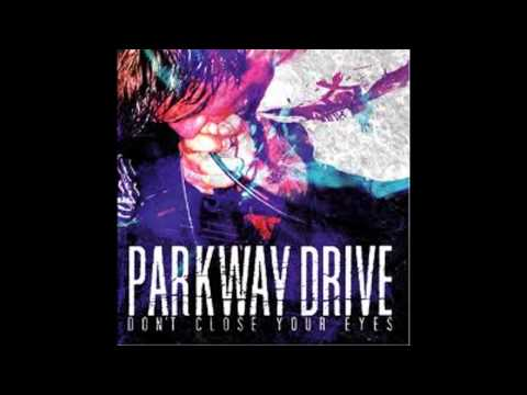 Parkway Drive - Don't Close Your Eyes EP