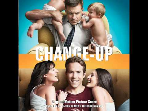 The Change-Up Soundtrack - 21. The Change-Up