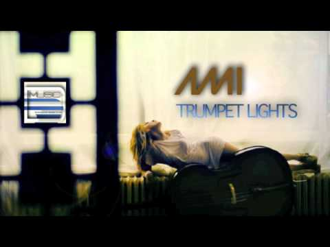 Ami - Trumpet Lights (Original Version)