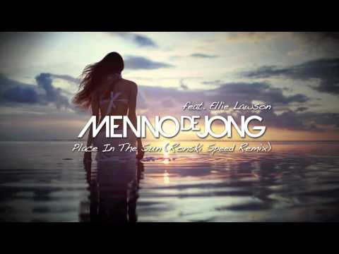 Menno de Jong feat. Ellie Lawson - Place In The Sun (Ronski Speed Remix) [ASOT 500, 512]