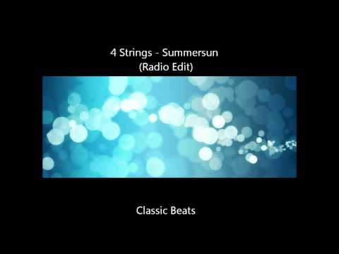 4 Strings - Summersun (Radio Edit)   [HD - Classic Songs]