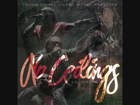 Wasted Lil wayne No ceilings mixtape