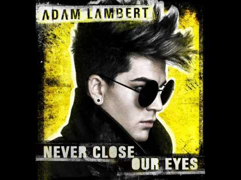 Adam Lambert - Never Close Our Eyes (Instrumental Oficial) [without Background Vocals]