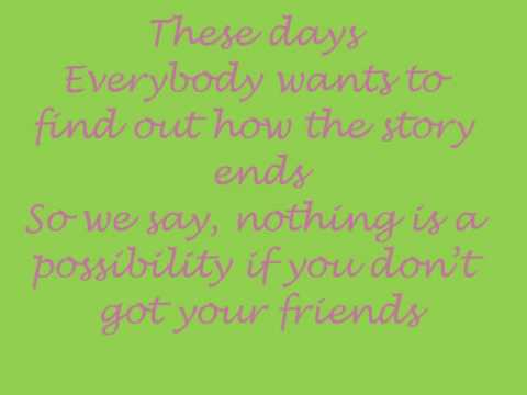 Friends- Hedley
