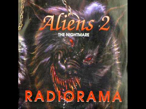 Radiorama - Aliens 2 The Nightmare (Alieno Mix)