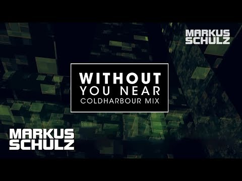 Markus Schulz & Departure with Gabriel & Dresden - Without You Near (Coldharbour Mix)