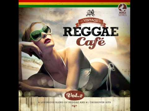 VA - Vintage Reggae Cafe Vol.2 (2014) - Full Album