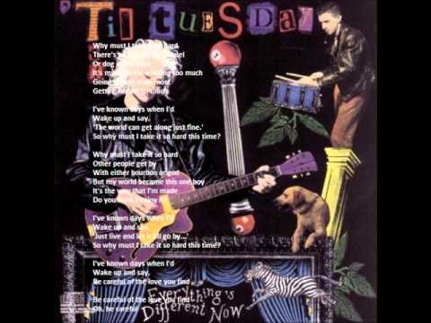 'til Tuesday - Why Must I?