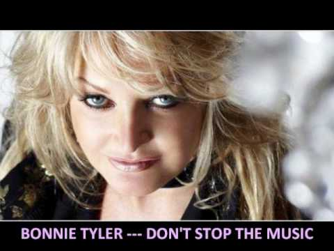 BONNIE TYLER --- DON'T STOP THE MUSIC