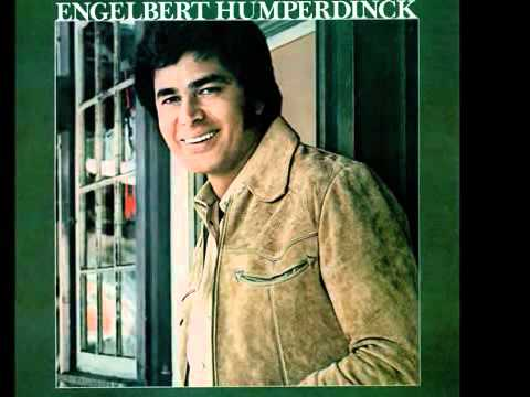 Can't Take My Eyes Off You - Engelbert Humperdinck