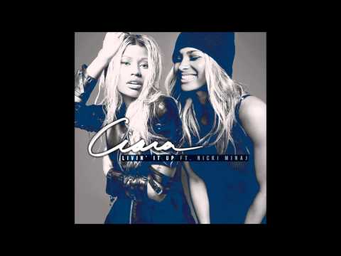 Ciara feat Nicki Minaj - Livin' It Up (Official Audio)