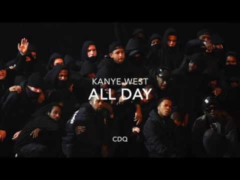 All Day - Kanye West ( CDQ ) feat - Allan Kingdom & Theophilus London New kanye west