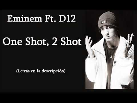 Eminem Ft. D12 - One Shot, 2 Shot Lyrics