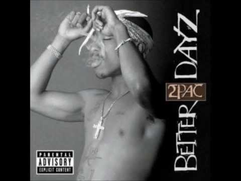 2Pac feat. Outlawz - Fuck 'Em All - Better Dayz