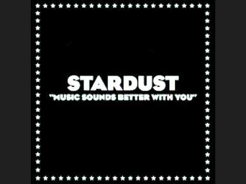 Stardust - Music Sounds Better With You (Radio Edit) + Lyrics