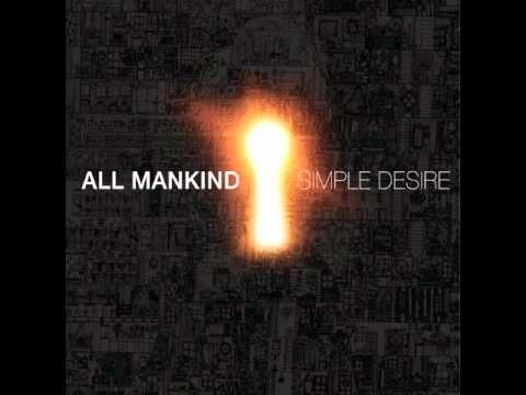 All Mankind - Lay Me Down