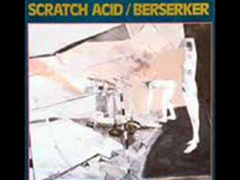 Scratch Acid - Mary Had a Little Drug Problem